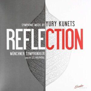Yury Kunets: Reflection (Vinyl) - Münchner Symphoniker