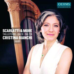 Carl Philipp Emanuel Bach - Domenico Scarlatti - G: Scarlatti & More - Cristina Bianchi