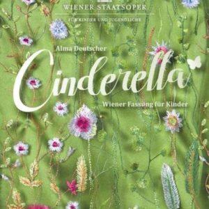 Alma Deutscher: Cinderella Fur Kinder - Orchester der Wiener Staatsoper