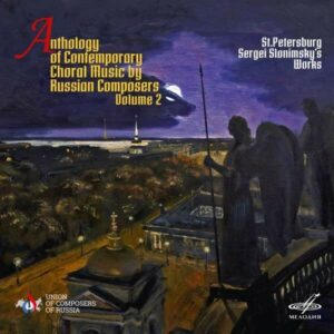 Anthology of Contemporary Choral Music by Russian Composers Vol.2: Sergei Slonimsky - Vyacheslav Valeyev