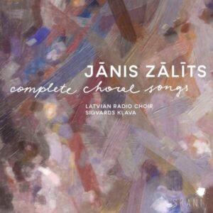 Janis Zalits: Complete Choral Songs - Latvian Radio Choir