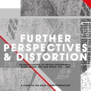 Further Perspectives & Distortion 1976-1984 - Various artists