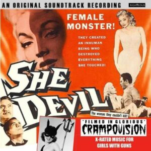 She Devil: Filmed In Glorious Crampovision (OST)