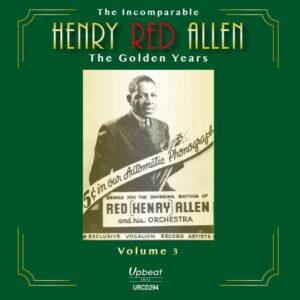The Incomparable Henry Red Allen