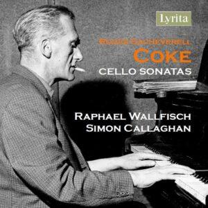 Roger Sacheverell Coke: Cello Sonatas - Raphael Wallfisch