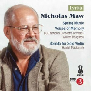 Nicholas Maw: Spring Music For Orchestra - William Boughton