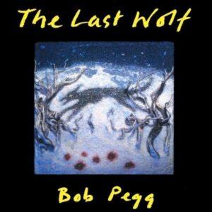 Last Wolf - Bob Pegg