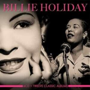 Twelve Classic Albums - Billie Holiday