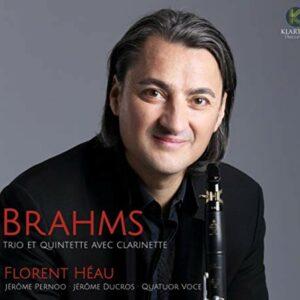Brahms: Clarinet Quintet and Trio - Florent Heau