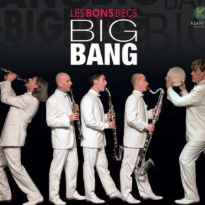 Big Bang - Les Bons Becs
