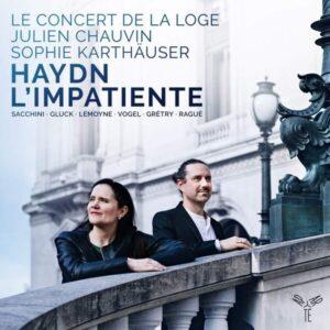 Haydn: L'Impatiente - Sophie Karthäuser