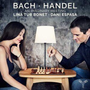 Bach-Handel: An Imaginary Meeting - Lina Tur Bonet
