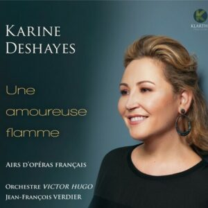 Une Amoureuse Flamme (French Opera Arias) - Karine Deshaye