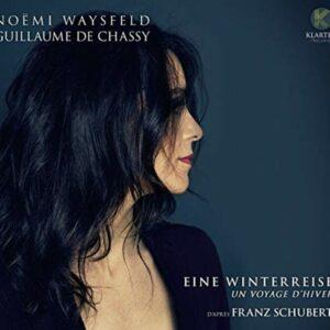Schubert: Eine Winterreise / Un Voyage Dhiver - Noemi Waysfeld