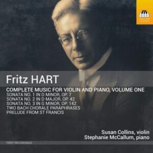 Fritz Hart: Complete Music For Violin And Piano, Vol. 1 - Susan Collins