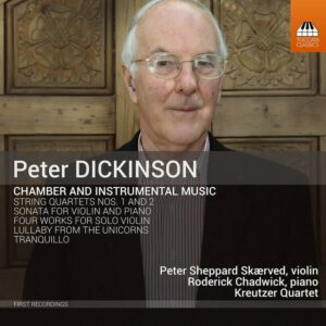 Peter Dickinson: Chamber And Instrumental Music - Peter Sheppard Skarved