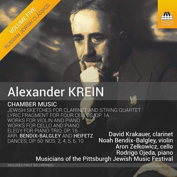 Alexander Krein: Chamber Music