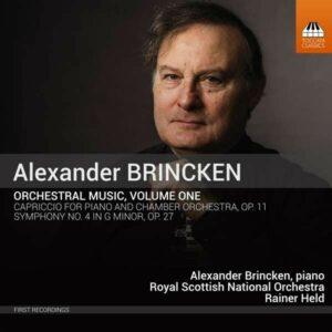 Alexander Brincken: Orchestral Music, Vol.1 - Rainer Held