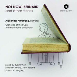 Not Now, Bernard And Other Stories - Alexander Armstrong