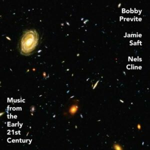 Music From The Early 21st Century (Vinyl) - Bobby Previte