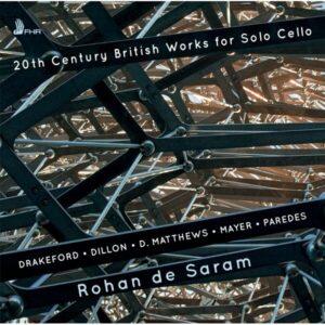 20th Century British Works For Solo Cello - Rohan De Saram
