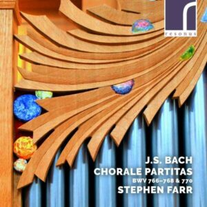 Bach: Chorale Partitas BWV 766-768, 770 - Stephen Farr