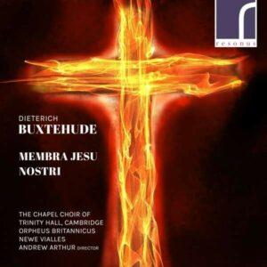 Buxtehude: Membra Jesu Nostri - Andrew Arthur