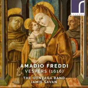 Amadio Freddi: Vespers (1616) - The Gonzaga Band