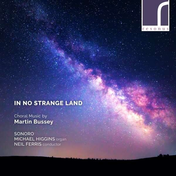 Martin Bussey: Choral Music - Sonoro