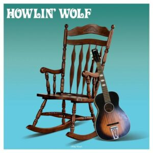 Howlin' Wolf (Vinyl) - Howlin' Wolf