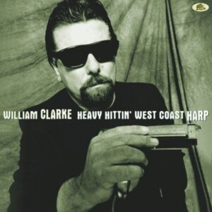 Heavy Hittin' West Coast Harp (Vinyl) - William Clarke