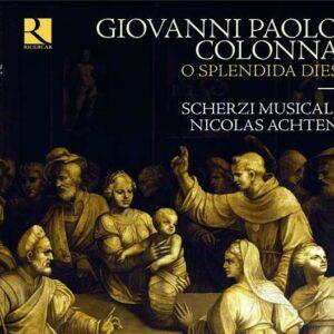 Giovanni Paolo Colonna: O Splendida Dies (Motetti a due et tre voci op.3) - Scherzi Musicali