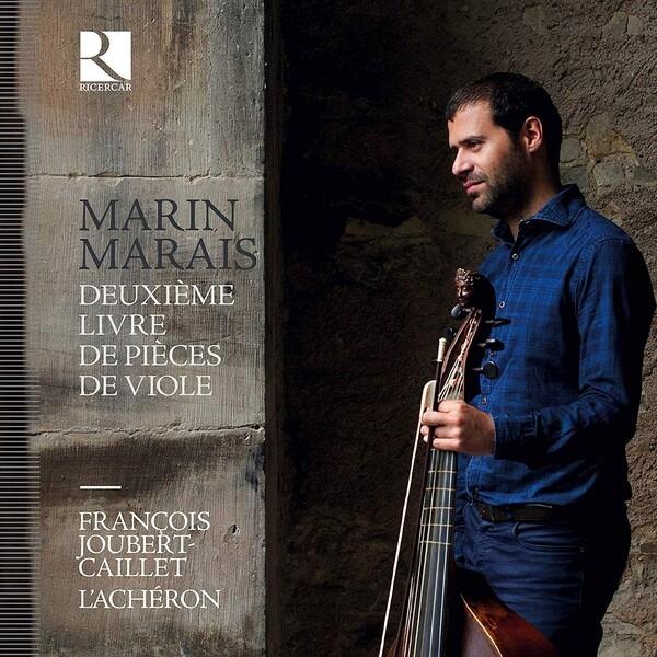Marin Marais: Deuxieme Livre De Pieces De Viole - Francois Joubert-Caillet