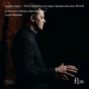Haydn: Piano Concerto In D Major, Symphonies Nos. 80 & 81 - Lucas Blondeel