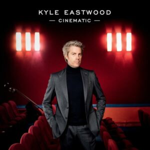 Cinematic - Kyle Eastwood