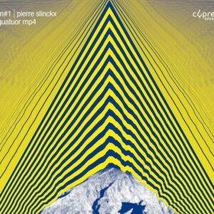 Pierre Slinckx: M#1 - Quatuor MP4
