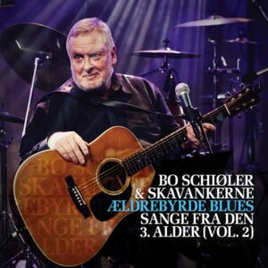 Aeldrebyrde Blues - Bo Schioler
