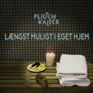 Laengst Muligt I Eget Hjem (Vinyl) - Pligten Kalder