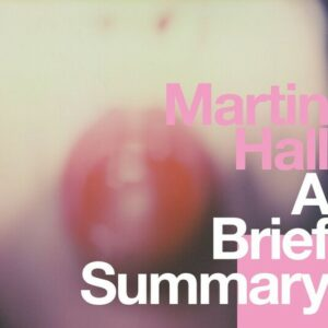 Brief Summary - Martin Hall