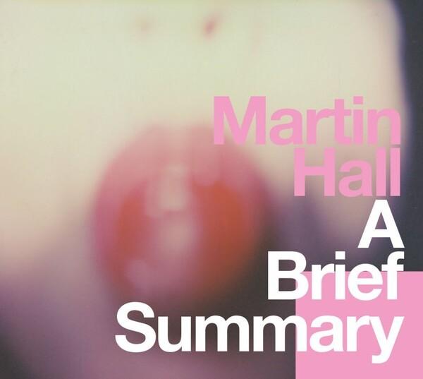 Brief Summary - Martin Hall