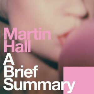 Brief Summary (Vinyl) - Martin Hall