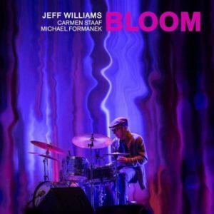 Bloom (Vinyl) - Jeff Williams