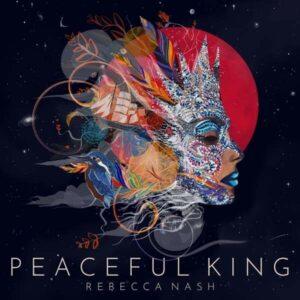 Peaceful King (Vinyl) - Rebecca Nash