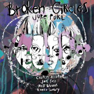 Broken Circles - Jure Pukl