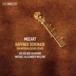 Wolfgang Amadeus Mozart: Haffner Serenade, Ein musikalischer Spass - Kölner Akademie