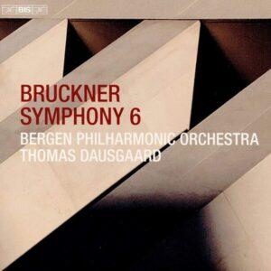Anton Bruckner: Symphony No. 6 - Thomas Dausgaard