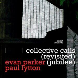 Collective Calls (Revisited Jubilee) - Evan Parker