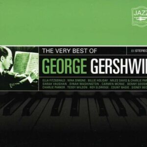 The Very Best Of - George Gershwin