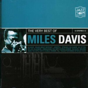 The Very Best Of - Miles Davis