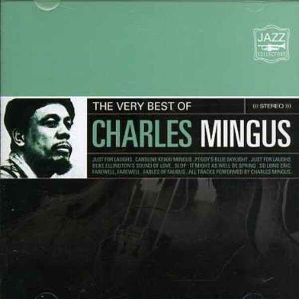 The Very Best Of - Charles Mingus